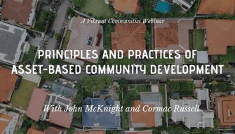 John McKnight and Cormac Russell Webinar